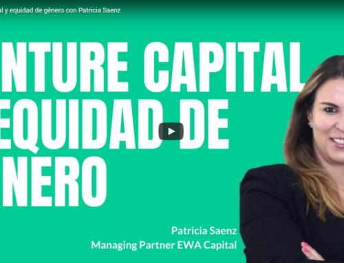 Venture Capital y equidad de género con Patricia Sáenz